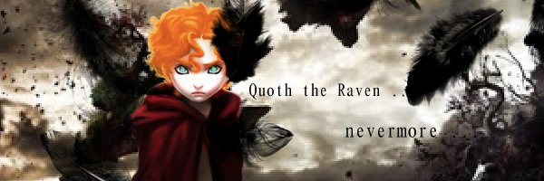 ❈ Fanfiction : Quoth the Raven ... nevermore  ❈