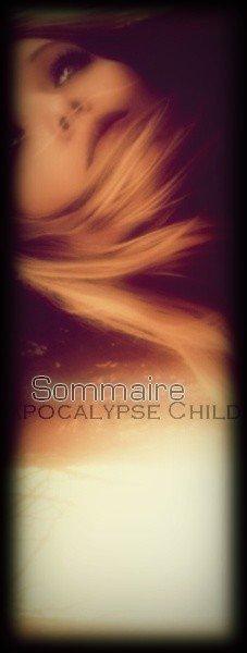 Sommaire & Répertoire Apocalypse Child