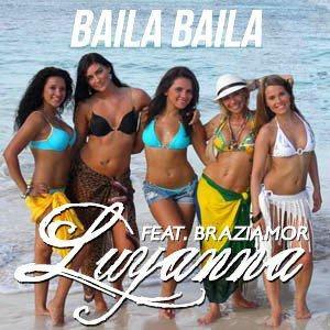 BAILA BAILA - Luyanna feat Braziamor (2010)
