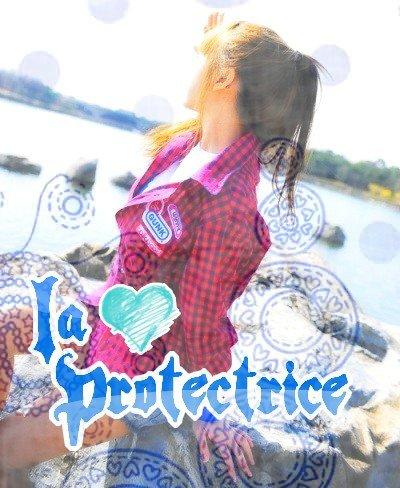 La Protectrice [Fic N°1]