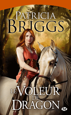 Le Voleur de dragon - Patricia Briggs