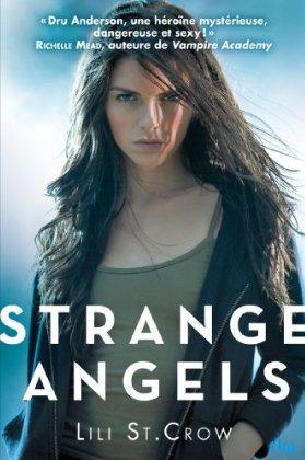Strange angel tome 1 - Lilith Saintcrow