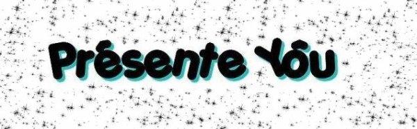 Presente You ..♥