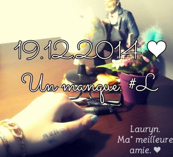 Fuck the distance. You should be here. ♥♥ Lauryn. ♥ Ma*** meilleure amie, je t'aime tu m'manque tellement :'( J'ai trop besoin de toi pour vivre. ♥♥