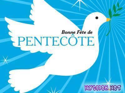 Bonne Fête de Pentecôte