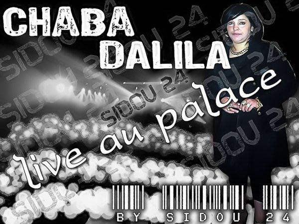 live chaba dalila u palace