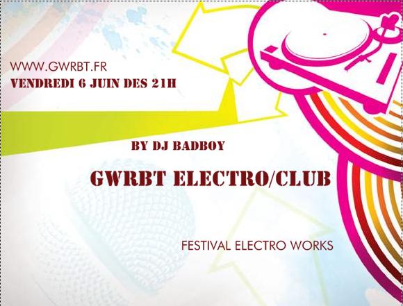 on n'est party soirée spécial musique festival electro works by dj badboy www.gwrbt.fr