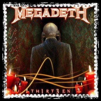 th1rt3en / Megadeth - 13  (2011)