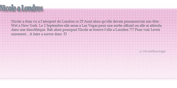 Nicole arrive a Londres ce 29 Aout