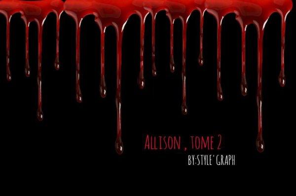"""Prologue du tome 2 de ma fiction """" Allison """""""