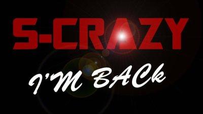 S-Crazy / I'm Back (2011)