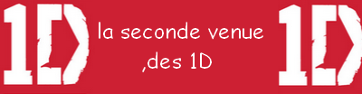 ♦•La seconde venue des 1D•♦