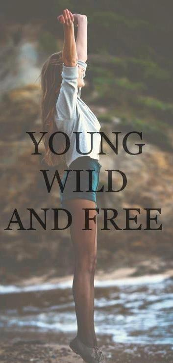 Young, Wild & Free (y)