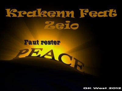 Krakenn ft Zeio - Faut rester Peace man ! (2012)