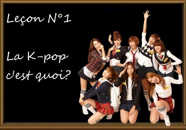 Leçon n°1 La K-pop c'est quoi ?
