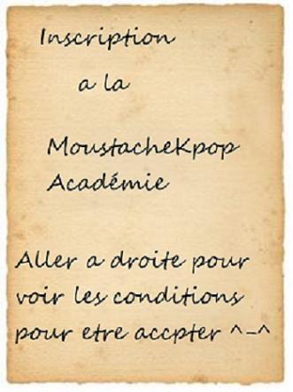 Pour étre éleves a l'académie MoustacheKpop