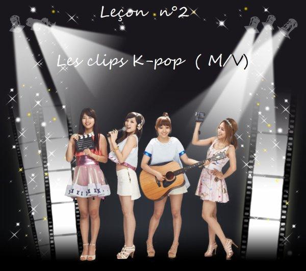 Leçon n°2  Les clip K-pop