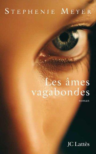 Les Âmes Vagabondes - Stephenie Meyer