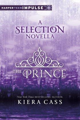 La Sélection, Tome 0,5 : Le Prince - Kiera Cass