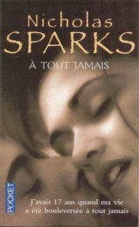 À tout jamais - Nicholas Sparks