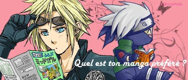 ☆ Quel est ton manga préféré ? ☆