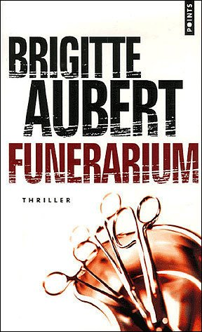Funérarium - Brigitte Aubert