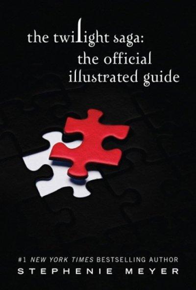Le guide officiel illustré : indispensable aux fans de Twilight !