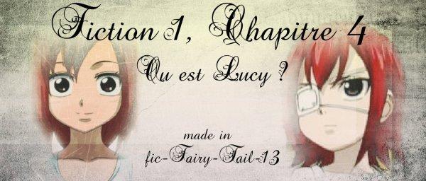 Fiction 1 Chapitre 4 : Où est Lucy ?