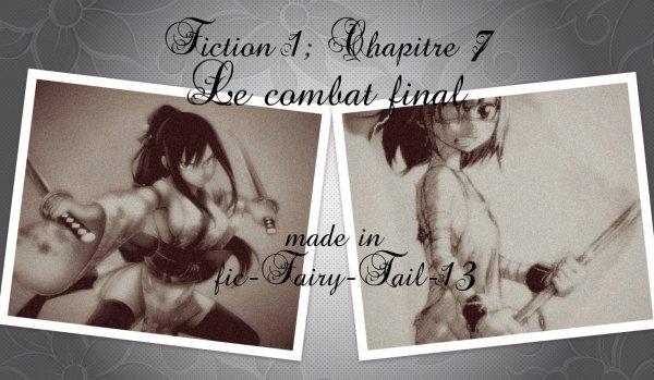Fiction 1, Chapitre 7 : Le combat final