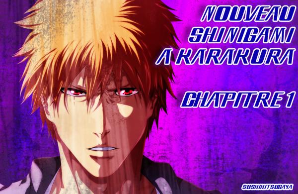 Nouveau Shinigami à Karakura Chapitre 1 Nouvelle Version