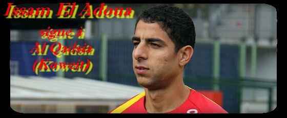 Officiel : Issam El Adoua au Koweit