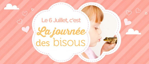 "Le 6 Juillet  "" Journée internationale du bisou """