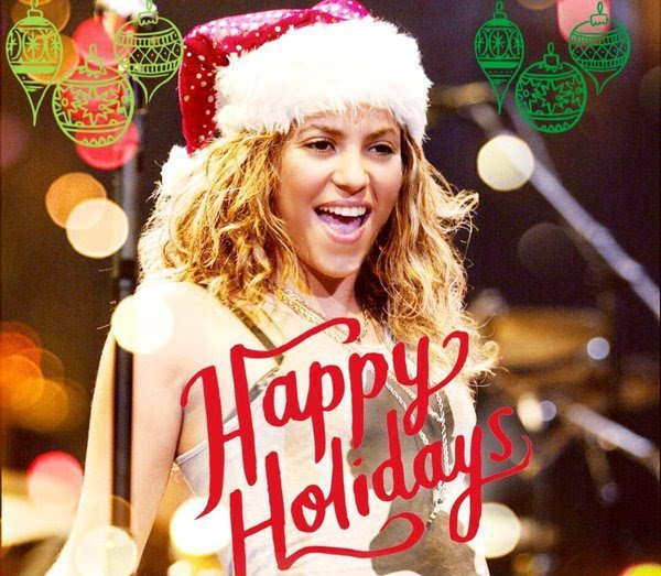 "Merry Christmas & Happy Holidays "" Shakira """