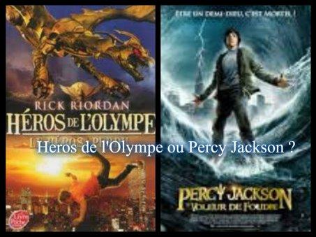 Heros de l'Olympe ou Percy Jackson ?