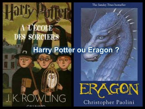 Harry Potter ou Eragon ?