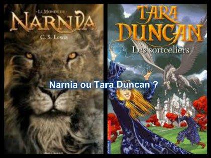 Narnia ou Tara Duncan