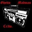 Photo de Ghetto-Madman-Crew