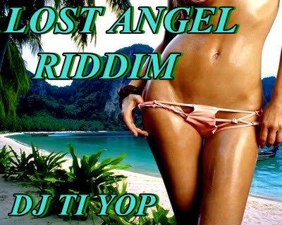 DJ TI YOP-LOST ANGEL RIDDIM MIxX (2011)