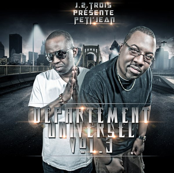 "PETI JEAN - DEPARTEMENT UNIVERSEL vol.3 ALBUM DISPONIBLE EN "" MP3 = 10 TITRES & CD = 16 TITRES (Tracklisting)"