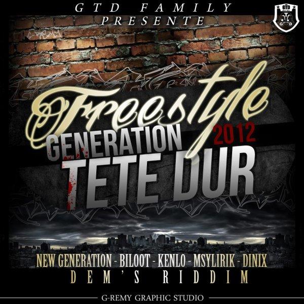 GTD Family (NG) _ Géneration têt dur TMatTrecordz Dem'sriddim  (2012)
