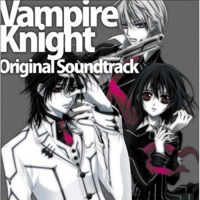 ▶ Soundtrack - Vampire Knight  [ OST 1]