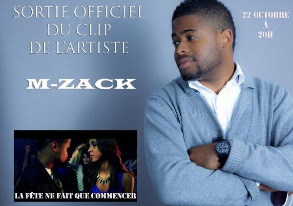 sortie officiel du clip de l'artiste M-Zack