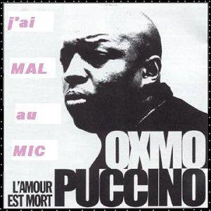 ♫ Oxmo Puccino ♪