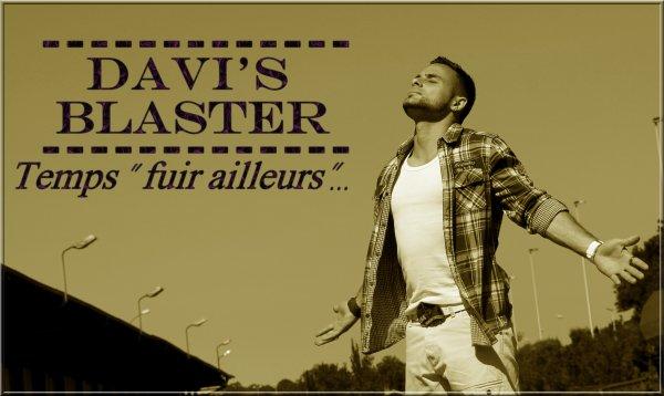 Présentation Davi's Blaster