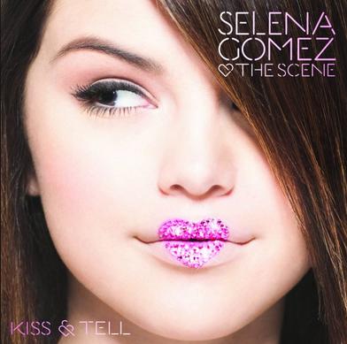 Kiss & Tell !  Aime si tu te souviens du premier album de Selena et si tu trouve quelle a bien évoluer :)
