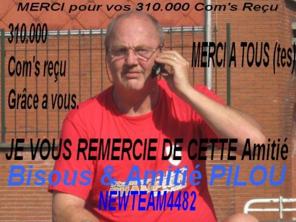 MERCI POUR VOS 310.000 Com's reçu par Amitié & Gentillesse