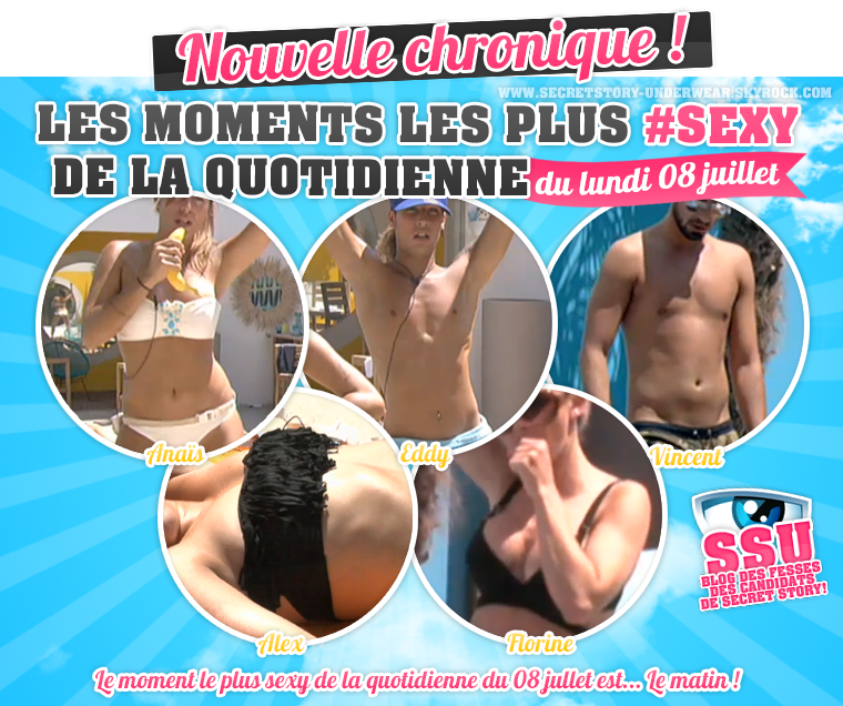 Nouvelle Chron.: Les moments les plus #Sexy de la quotidienne du 08/07 !