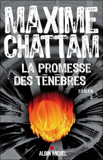 Critique littéraire: La promesse des ténèbres, de Maxime Chattam (par Annabelle)