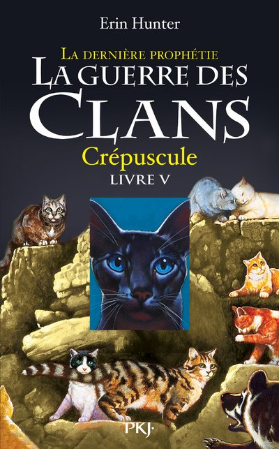 La Guerre des Clans - La Dernière Prophétie (Cycle 2)