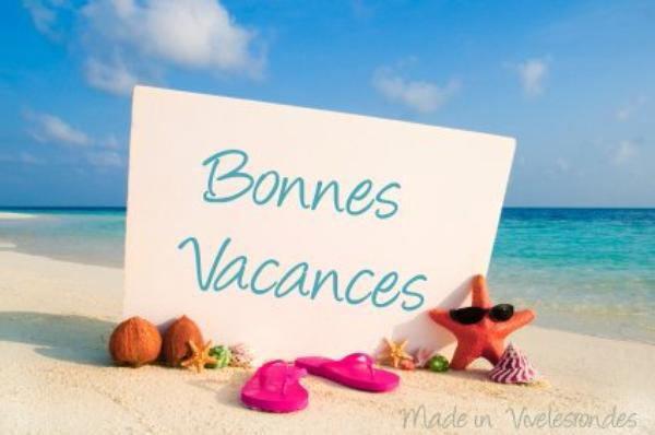 Bonne vacances !!